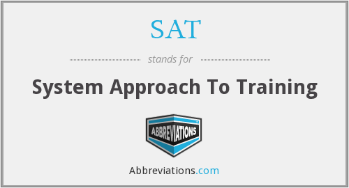 SAT - System Approach To Training