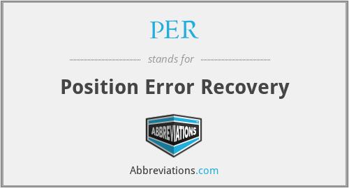 PER - Position Error Recovery