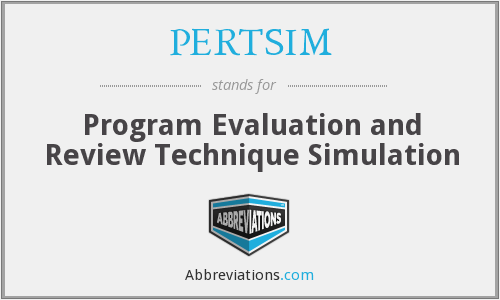 PERTSIM - Program Evaluation and Review Technique Simulation