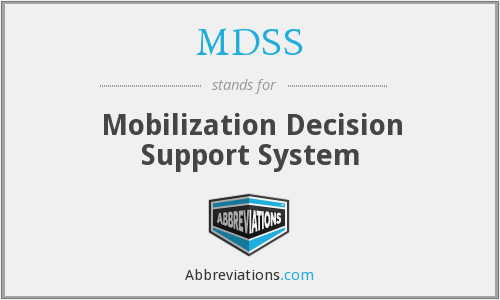 MDSS - Mobilization Decision Support System