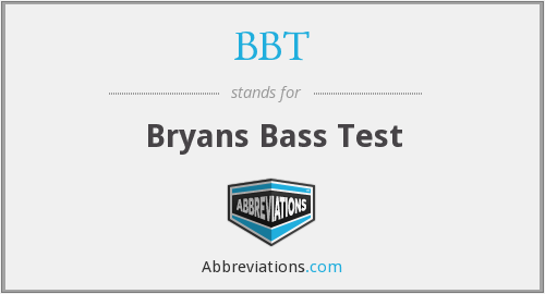 BBT - Bryans Bass Test