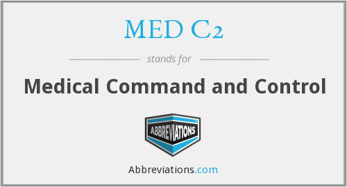 MED C2 - Medical Command and Control