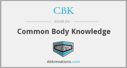 What does CBK stand for?