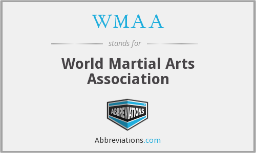 WMAA - World Martial Arts Association