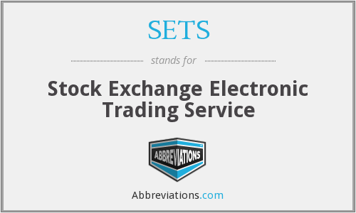 SETS - Stock Exchange Electronic Trading Service