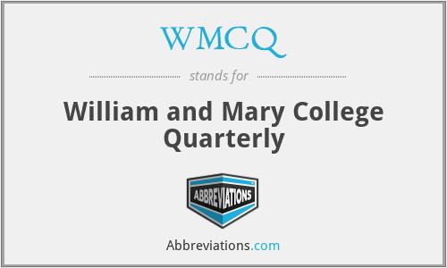 WMCQ - William and Mary College Quarterly