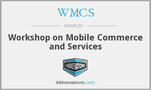 WMCS - Workshop on Mobile Commerce and Services