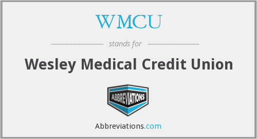 WMCU - Wesley Medical Credit Union