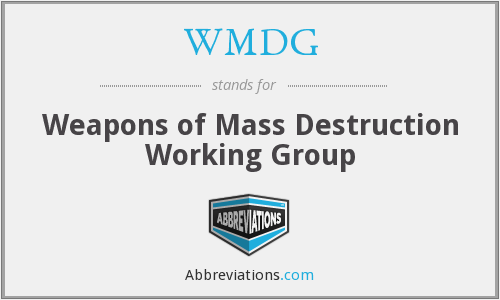 WMDG - Weapons of Mass Destruction Working Group