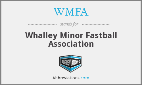 WMFA - Whalley Minor Fastball Association
