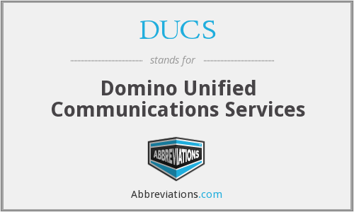 DUCS - Domino Unified Communications Services