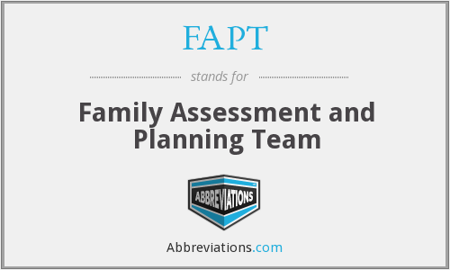 FAPT - Family Assessment and Planning Team