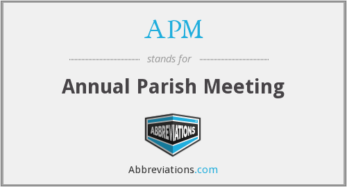 APM - Annual Parish Meeting