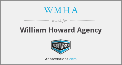 WMHA - William Howard Agency