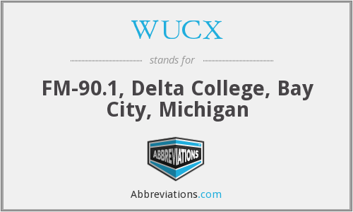 WUCX - FM-90.1, Delta College, Bay City, Michigan