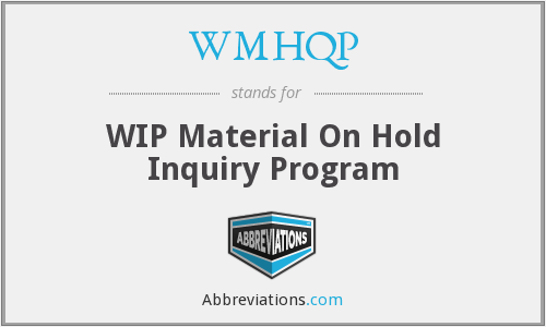 What does WMHQP stand for?
