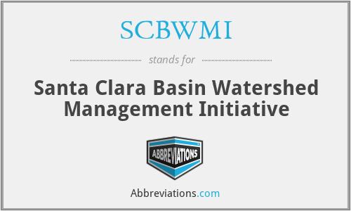 SCBWMI - Santa Clara Basin Watershed Management Initiative
