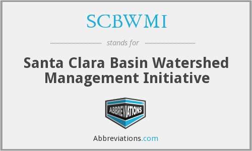 SCBWMI - Santa Clara Basin Watershed Management Initiative
