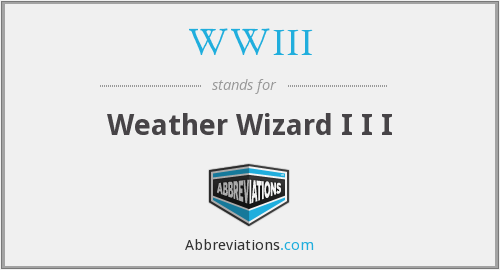 WWIII - Weather Wizard I I I