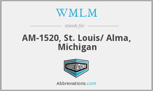 WMLM - AM-1520, St. Louis/ Alma, Michigan