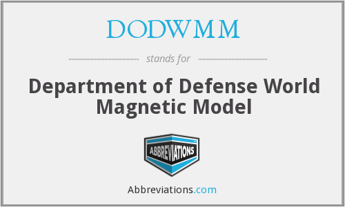 DODWMM - Department of Defense World Magnetic Model
