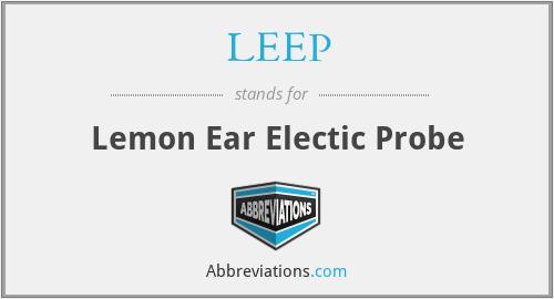 LEEP - Lemon Ear Electic Probe