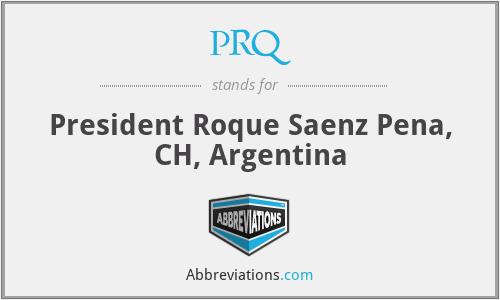 PRQ - President Roque Saenz Pena, CH, Argentina