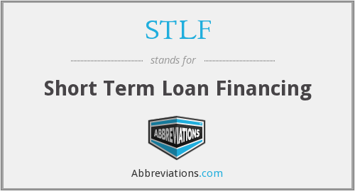 STLF - Short Term Loan Financing