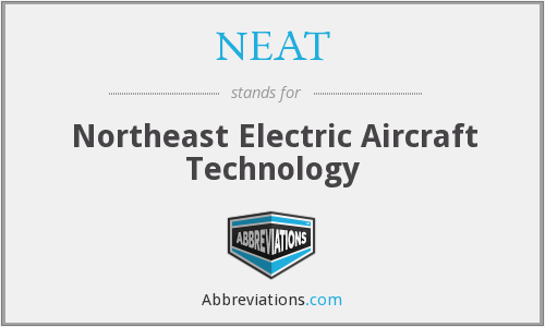 NEAT - Northeast Electric Aircraft Technology