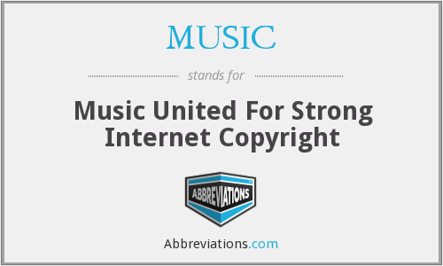 MUSIC - Music United For Strong Internet Copyright