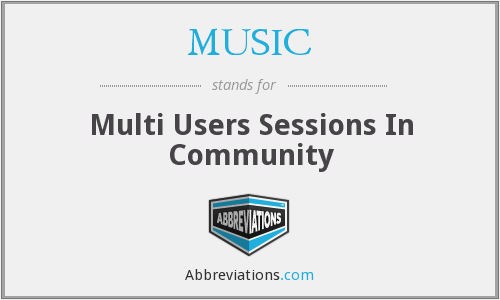 MUSIC - Multi Users Sessions In Community