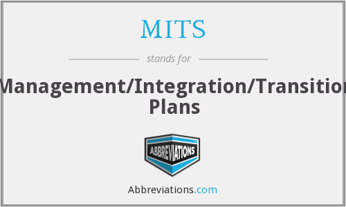 MITS - Management/Integration/Transition Plans