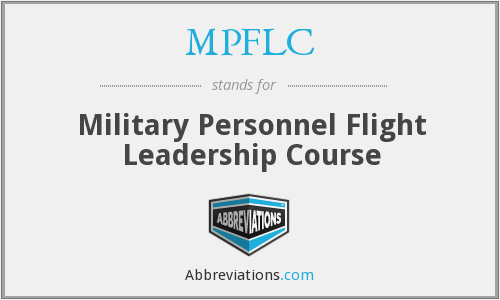 MPFLC - Military Personnel Flight Leadership Course