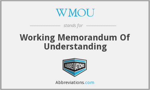 WMOU - Working Memorandum Of Understanding