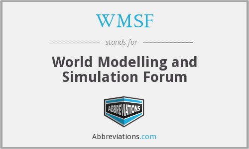 WMSF - World Modelling and Simulation Forum