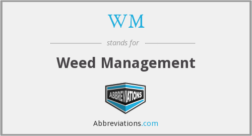 WM - Weed Management