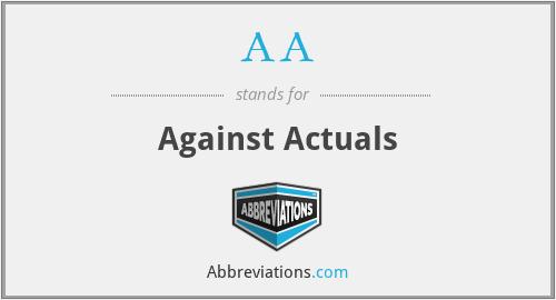 AA - Against Actuals