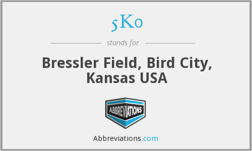 5K0 - Bressler Field, Bird City, Kansas USA