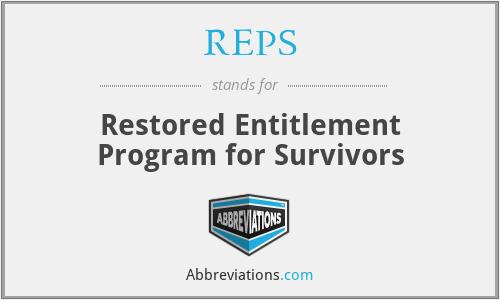REPS - Restored Entitlement Program for Survivors