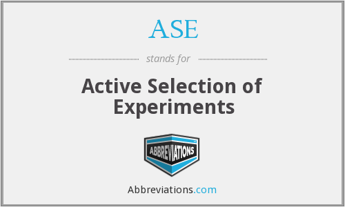 ASE - Active Selection of Experiments