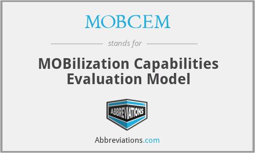 MOBCEM - MOBilization Capabilities Evaluation Model