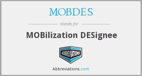 What does MOBDES stand for?