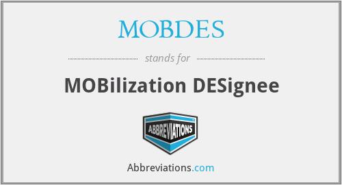 MOBDES - MOBilization DESignee