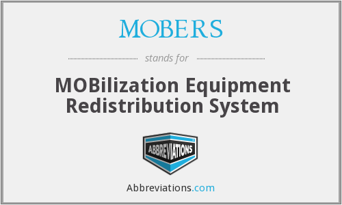 MOBERS - MOBilization Equipment Redistribution System