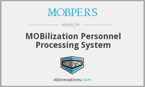 MOBPERS - MOBilization Personnel Processing System