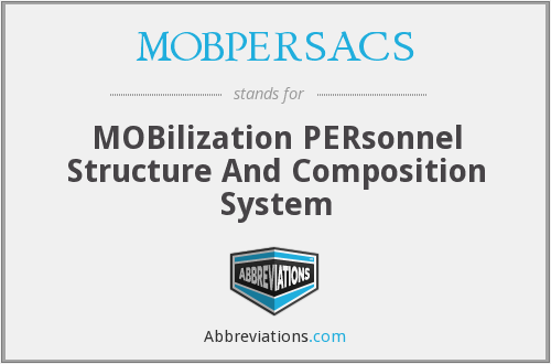 MOBPERSACS - MOBilization PERsonnel Structure And Composition System