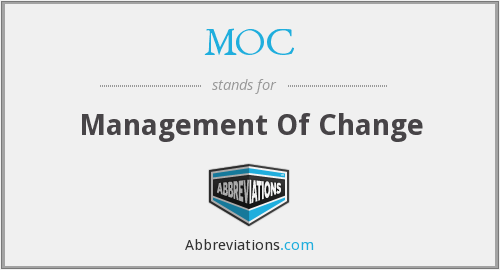MOC - Management Of Change