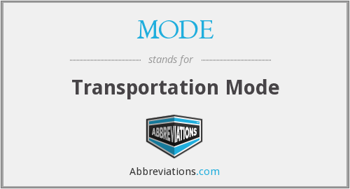MODE - Transportation Mode