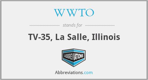 WWTO - TV-35, La Salle, Illinois