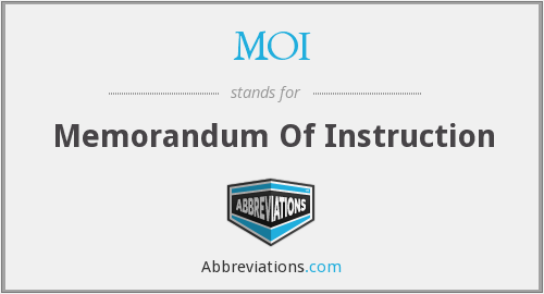 MOI - Memorandum Of Instruction